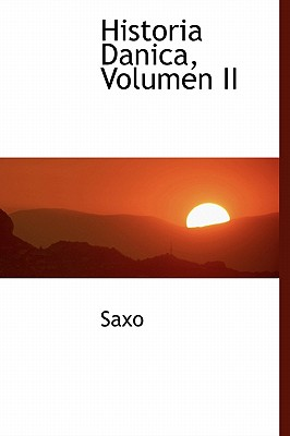 Historia Danica, Volumen II 9781241650827