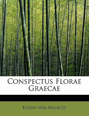 Conspectus Florae Graecae 9781241656072