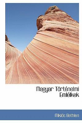 Magyar T Rt Nelmi Eml Lkek 9781241660116