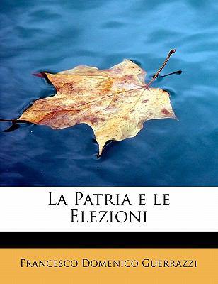 La Patria E Le Elezioni 9781241679309
