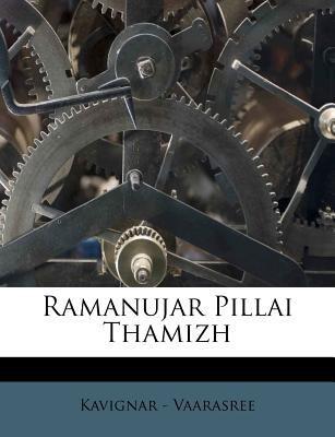 Ramanujar Pillai Thamizh 9781245217910