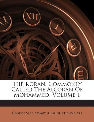 Koran : Commonly Called the Alcoran of Mohammed, Volume 1