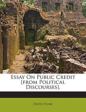 Essay On Public Credit [from Political Discourses].