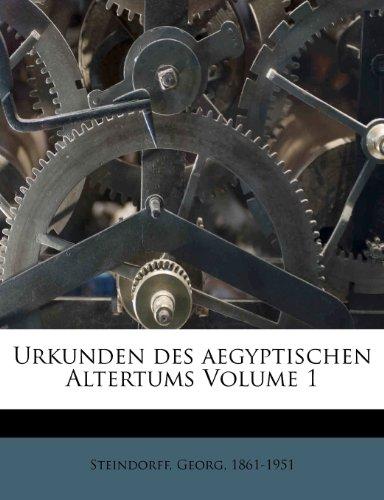 Urkunden Des Aegyptischen Altertums Volume 1 9781245844192
