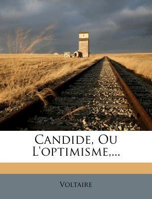 Candide, Ou L'Optimisme, ... 9781246813050