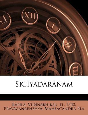 Skhyadaranam 9781246892475