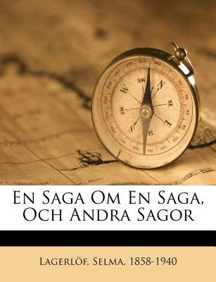 En Saga Om En Saga, Och Andra Sagor 9781246999266