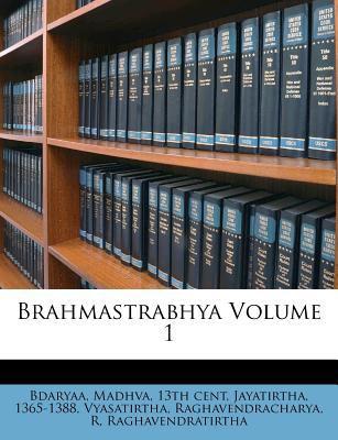 Brahmastrabhya Volume 1 9781247001050
