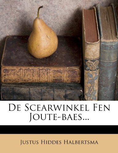 de Scearwinkel Fen Joute-Baes... 9781247282121