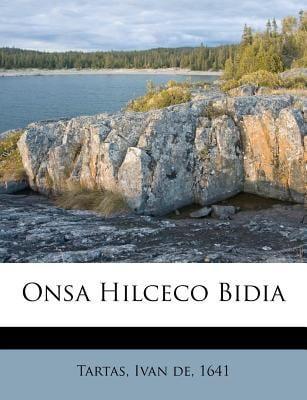 Onsa Hilceco Bidia 9781247625195