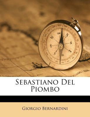 Sebastiano del Piombo 9781248443903