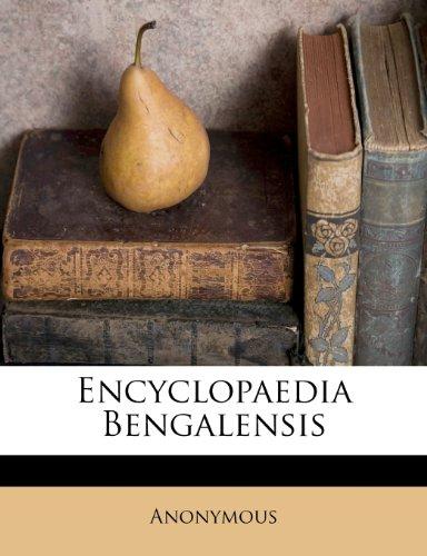 Encyclopaedia Bengalensis 9781248561232