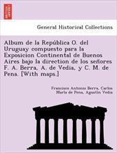 ALBUM DE LA REPU BLICA O. DEL URUGUAY CO 20052352