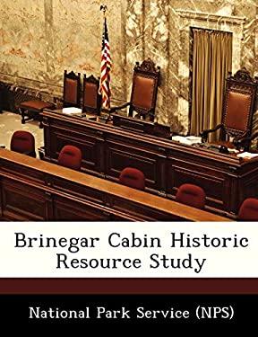 BRINEGAR CABIN HISTORIC RESOURCE STUDY