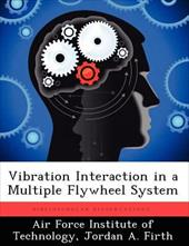 Vibration Interaction in a Multiple Flywheel System 20303760