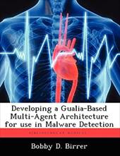 Developing a Gualia-Based Multi-Agent Architecture for use in Malware Detection 20266407