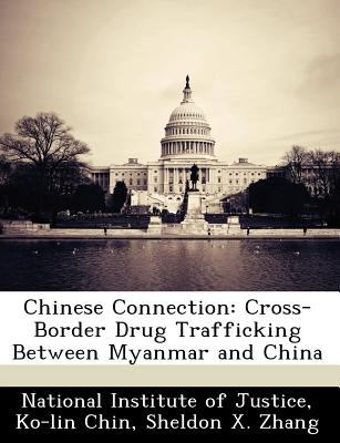 Chinese Connection: Cross-Border Drug Trafficking Between Myanmar and China
