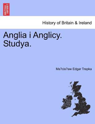 Anglia I Anglicy. Studya. 9781241443221
