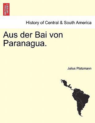 Aus Der Bai Von Paranagua. 9781241439736