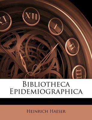 Bibliotheca Epidemiographica 9781245634359