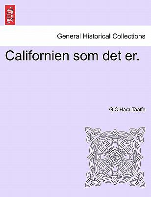 Californien SOM Det Er. 9781241419257