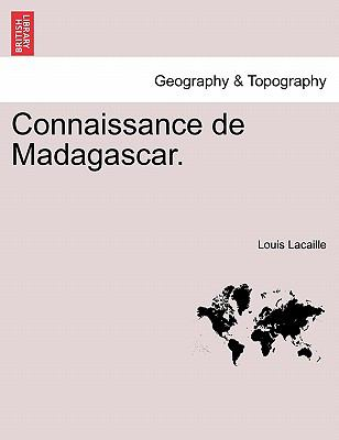 Connaissance de Madagascar. 9781241340285