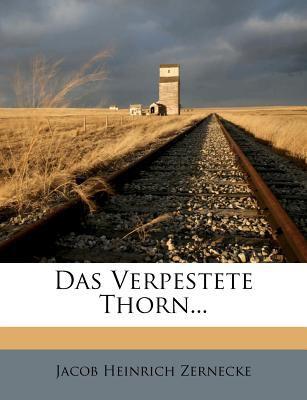 Das Verpestete Thorn... 9781247039626