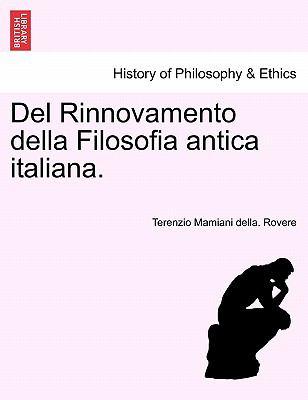 del Rinnovamento Della Filosofia Antica Italiana. 9781241475581