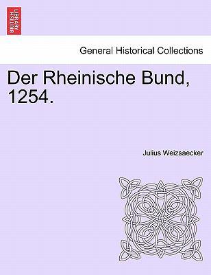 Der Rheinische Bund, 1254. 9781241537937