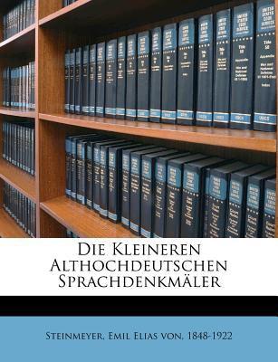 Die Kleineren Althochdeutschen Sprachdenkm Ler 9781246496802