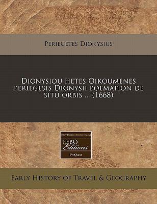 Dionysiou Hetes Oikoumenes Periegesis Dionysii Poemation de Situ Orbis ... (1668) 9781240779383