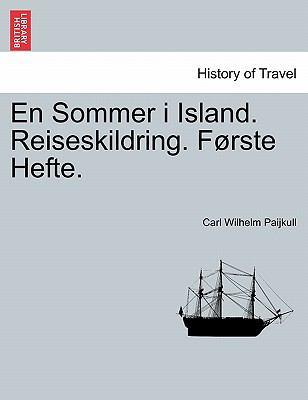 En Sommer I Island. Reiseskildring. F Rste Hefte.