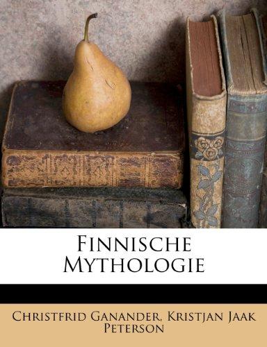 Finnische Mythologie 9781248760925