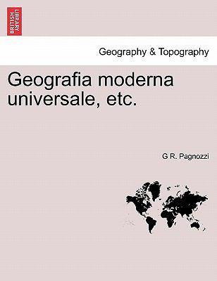 Geografia Moderna Universale, Etc. 9781241341039