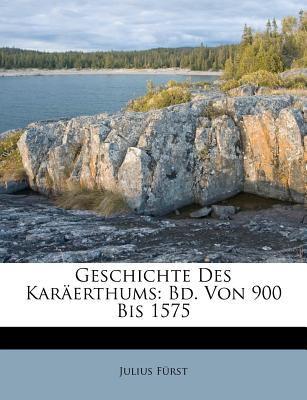 Geschichte Des Kar Erthums: Bd. Von 900 Bis 1575 9781246587289