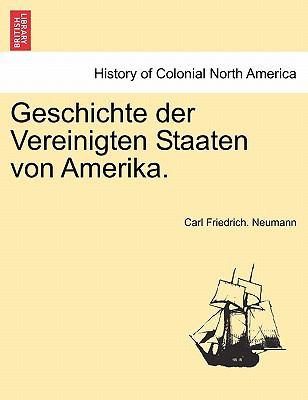 Geschichte Der Vereinigten Staaten Von Amerika. 9781241559281