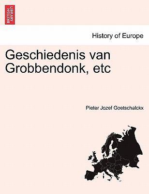 Geschiedenis Van Grobbendonk, Etc 9781241410933