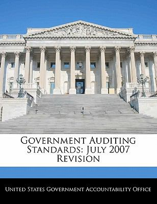 Government Auditing Standards: July 2007 Revision 9781240712809