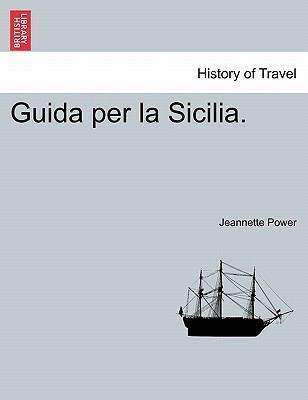 Guida Per La Sicilia. 9781241355814
