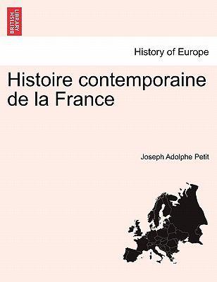 Histoire Contemporaine de La France 9781241445867