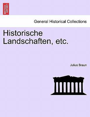 Historische Landschaften, Etc. 9781241429089