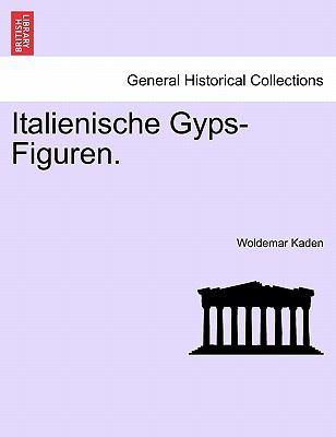 Italienische Gyps-Figuren. 9781241347161