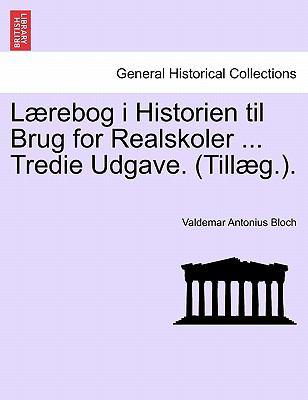 L Rebog I Historien Til Brug for Realskoler ... Tredie Udgave. (Till G.). 9781241539313