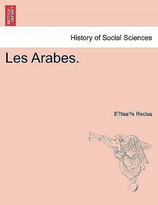 Les Arabes. 9781241165901
