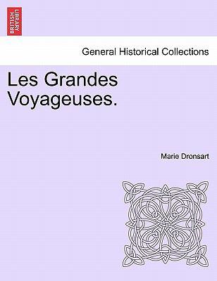 Les Grandes Voyageuses. 9781241349677