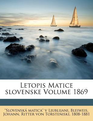 Letopis Matice Slovenske Volume 1869 9781246069440