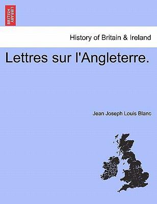 Lettres Sur L'Angleterre. 9781241421823