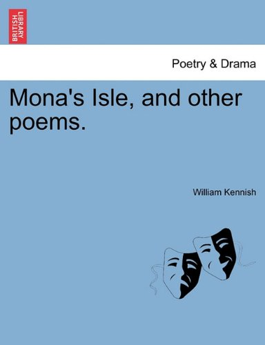 Mona's Isle, and Other Poems. 9781241065461