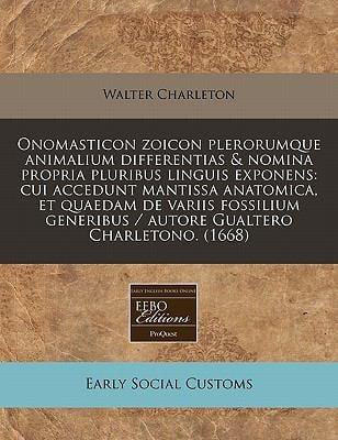 Onomasticon Zoicon Plerorumque Animalium Differentias & Nomina Propria Pluribus Linguis Exponens: Cui Accedunt Mantissa Anatomica, Et Quaedam de Varii