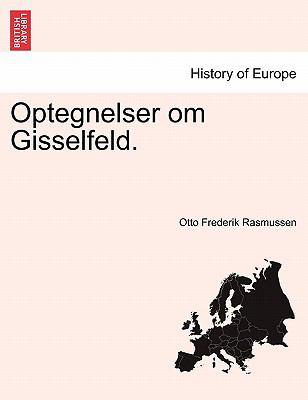 Optegnelser Om Gisselfeld. 9781241410353